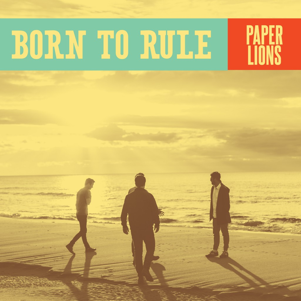 Paper Lions - Born To Rule - Single Art (artwork by Cohen MacDonald)